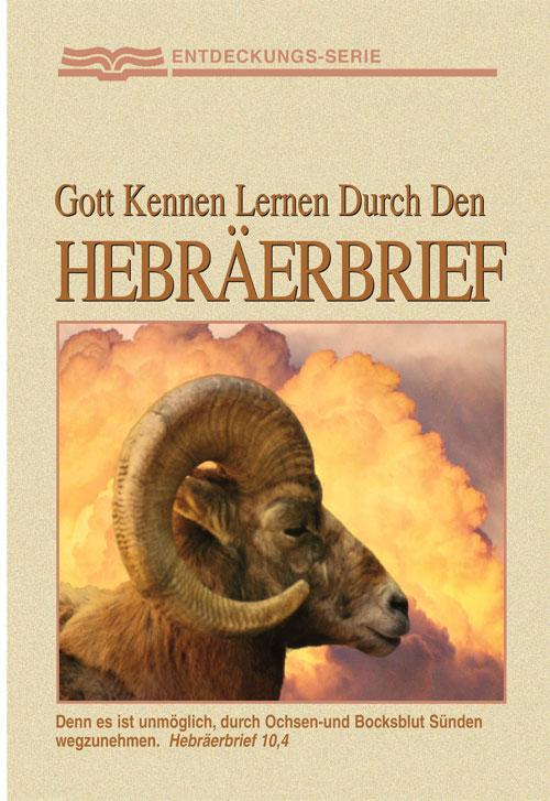 Gott Kennen Lernen Durch den Hebräerbrief